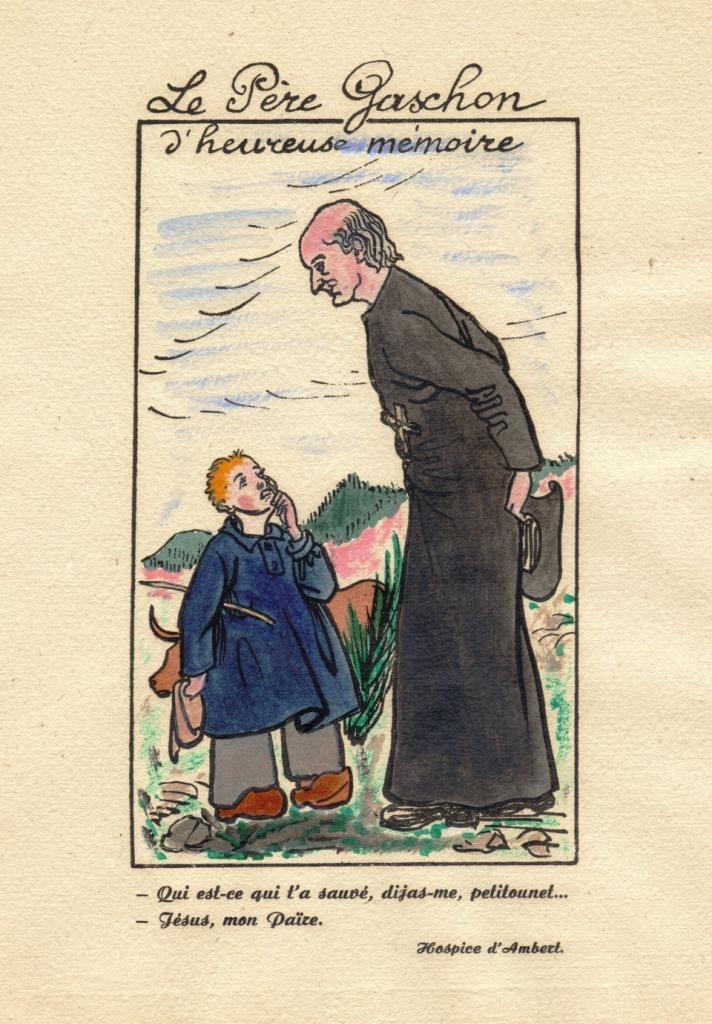 Memoria feliz del Padre Gaschon- Dime pequeño, quien le ha salvado…- Jesús, PadreHospicio de AmbertImagen de Henri Charlier (1941)